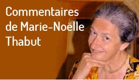 commentaires Marie Noëlle Thabut